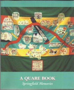 A Quare Book - Springfield Memories