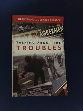 TALKING ABOUT THE TROUBLES: The 5 decades project